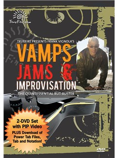 Frank Vignola: Vamps Jams & Improvisations - The Quintessential Rut-Buster DVDs / Videos | Guitar