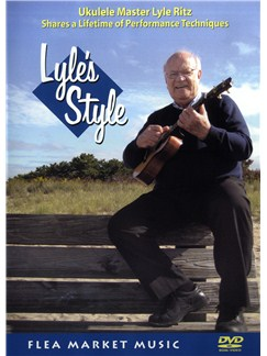 Lyle Ritz: Lyle's Style DVDs / Videos | Ukulele