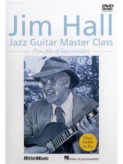 Jim Hall: Jazz Guitar Master Class - Principles Of Improvisation DVDs / Videos | Guitar