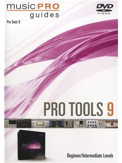 Music Pro Guide: Pro Tools 9 DVD - Beginner/Intermediate DVDs / Videos |