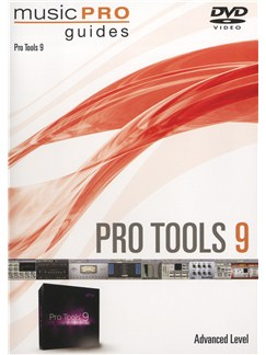 Music Pro Guide: Pro Tools 9 DVD - Advanced DVDs / Videos |