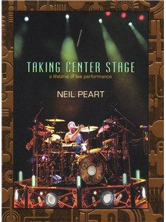 Neil Peart: Taking Center Stage DVDs / Videos | Drums