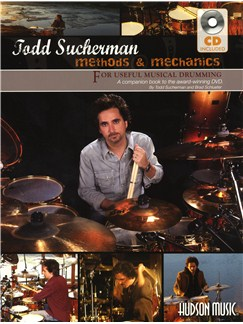 Todd Sucherman: Methods & Mechanics (Book/CD) Books and CDs | Drums