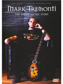 Mark Tremonti: The Sound And The Story DVDs / Videos | Guitar