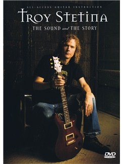 Troy Stetina: The Sound And The Story DVDs / Videos | Guitar