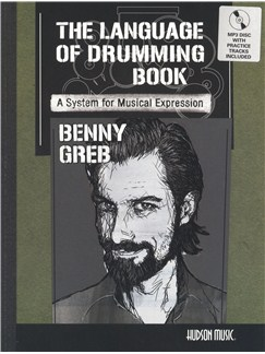 Benny Greb: The Language Of Drumming (Book/CD) Books and CDs | Drums