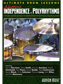 Ultimate Drum Lessons: Advanced Independence And Polyrhythms DVDs / Videos | Drums