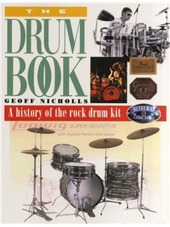 The Drum Book: History Of The Rock Drum Kit Books | Drums
