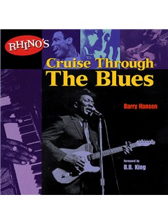 Rhino's Cruise Through the Blues Books |