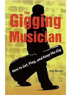 Billy Mitchell: The Gigging Musician Books |
