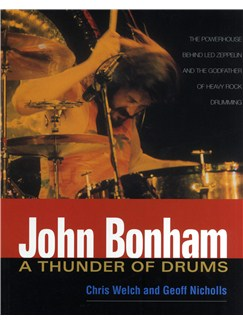 John Bonham - A Thunder Of Drums Books |