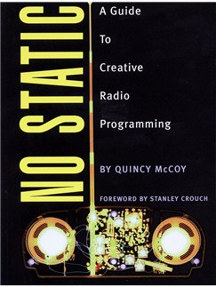 Quincy McCoy: No Static - A Guide To Creative Radio Programming Books |
