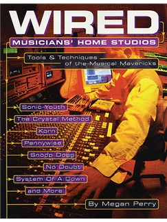 Megan Perry: Wired - Musicians' Home Studios Books |