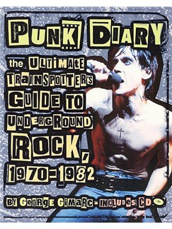Punk Diary -The Ultimate Trainspotter's Guide To Underground Rock, 1970-1982 Books |