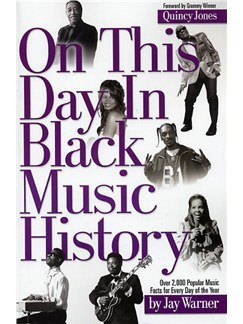 On This Day In Black Music History Books |