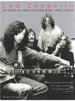 Led Zeppelin: The Story Of A Band And Their Music - 1968-1980 Books |
