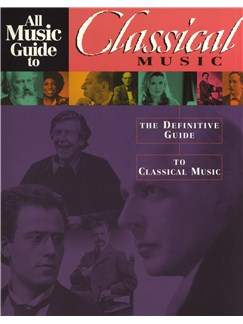 All Music Guide To Classical Music Livre |