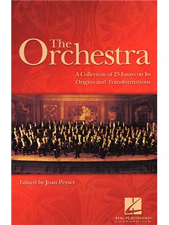 The Orchestra: A Collection Of Essays Books | Orchestra