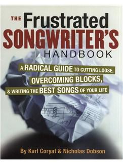 Karl Coryat/Nicholas Dobson: The Frustrated Songwriter's Handbook Books |