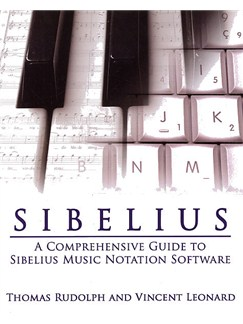 Sibelius: A Comprehensive Guide to Sibelius Music Notation Software Books |