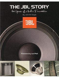 The JBL Story: 60 Years Of Audio Innovation Books |
