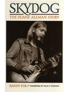 Randy Poe: Skydog - The Duane Allman Story (Hardback) Books |