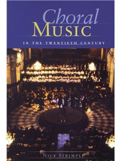 Nick Strimple: Choral Music In the Twentieth Century (Softback) Books | Choral