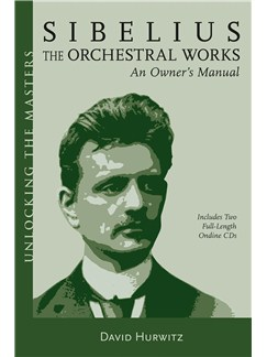 David Hurwitz: Sibelius - The Orchestral Works Books and CDs |
