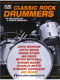 Ken Micallef/Donnie Marshall: Classic Rock Drummers - The Way They Play Books and CDs | Drums