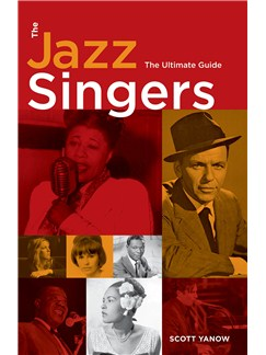 Scott Yanow: The Jazz Singers - The Ultimate Guide Books |