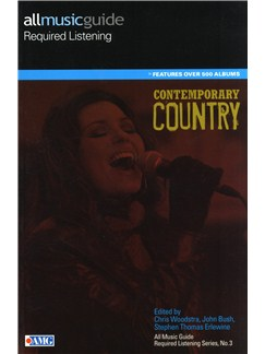 All Music Guide Required Listening - Contemporary Country Books |