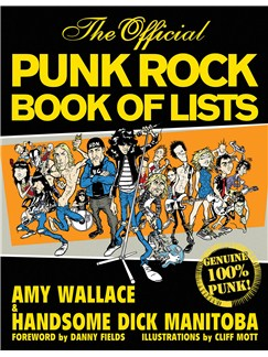 Handsome Dick Manitoba/Amy Wallace: The Official Punk Rock Book Of Lists Books |