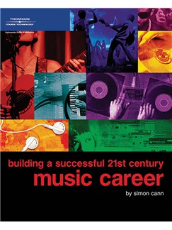 Building A Successful 21st Century Music Career Books |