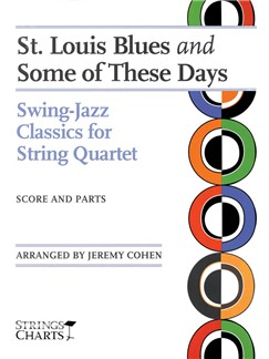 Arr. Jeremy Cohen: St. Louis Blues And Some Of These Days Books | String Quartet