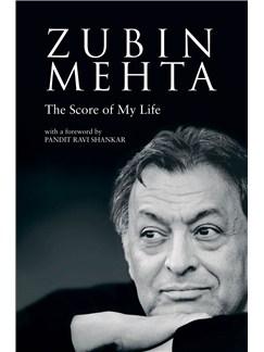 Zubin Mehta: The Score of My Life (Hardback) Books |