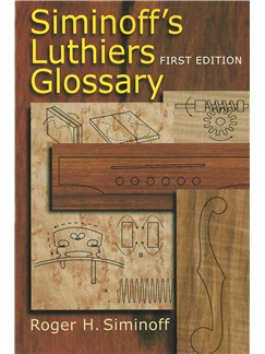 Siminoff's Luthiers Glossary (First Edition) Books | String Instruments