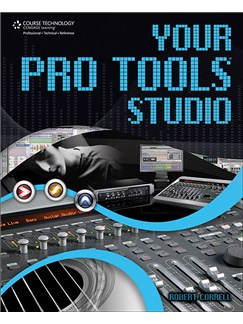 Robert Correll: Your Pro Tools Studio Books |