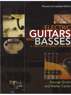 George Gruhn/Walter Carter: Electric Guitars And Basses - A Photographic History Books | Electric Guitar