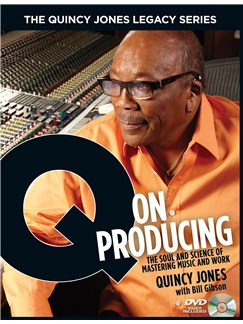 Quincy Jones/Bill Gibson: Q On Producing - The Quincy Jones Legacy Series Books and CD-Roms / DVD-Roms |