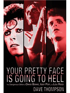 Dave Thompson: Your Pretty Face Is Going To Hell Books |