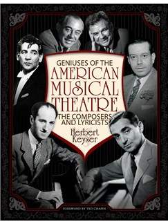 Herbert Keyser: Geniuses Of The American Musical Theatre - The Composers And Lyricists Books |