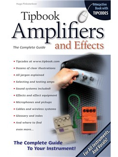 Tipbook: Amplifiers And Effects - The Complete Guide Books |