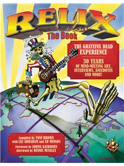 Relix: The Book - The Grateful Dead Experience Books |