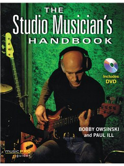 Bobby Owsinski/Paul Ill: The Studio Musician's Handbook (Music Pro Guides) Books and DVDs / Videos |