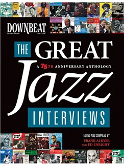 DownBeat: The Great Jazz Interviews - 75th Anniversary Anthology Books |