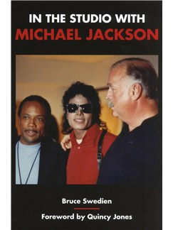 Bruce Swedien: In The Studio With Michael Jackson Books |