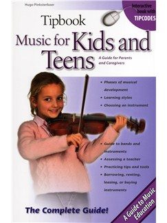 Tipbook: Music For Kids And Teens - A Guide For Parents And Caregivers Books |