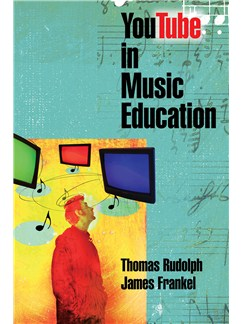 James Frankel/Thomas Rudolph: YouTube In Music Education Books |