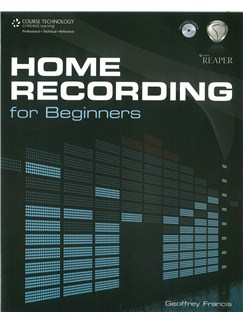 Geoffrey Francis: Home Recording For Beginners Books and CD-Roms / DVD-Roms |