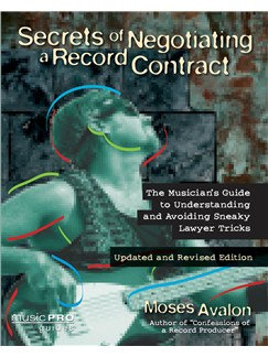 Moses Avalon: Secrets Of Negotiating A Record Contract Books |